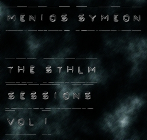 Menios Symeon The Stockholm Sessions Vol 1